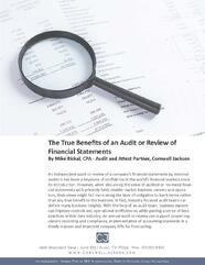 Cover_-_The_True_Benefits_of_an_Audit_or_Review_of_Financial_Statements_a_Whitepaper_-_By_Mike_Rizkal_CPA.jpg